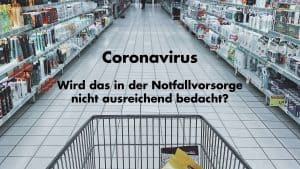 Notfallvorsorge Corona Virus