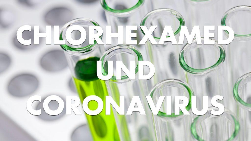 chlorhexamed corona virus Coronavirus